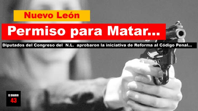 En Nuevo León se podrá matar en defensa propia