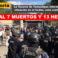 Tiroteo en penal de Ciudad Victoria dejó 7 muertos; 13 Heridos