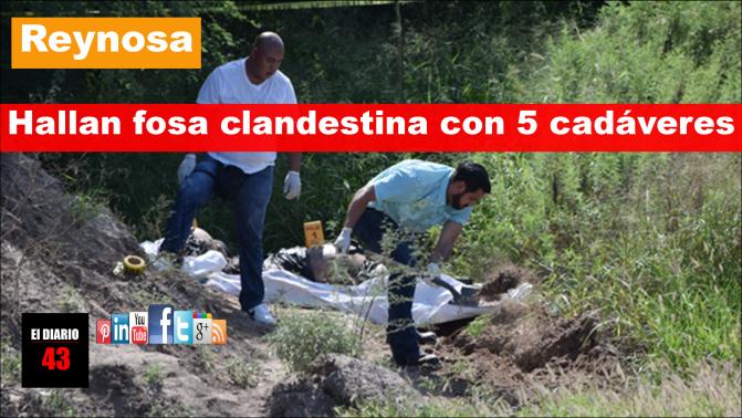Encuentran 5 cadáveres enterrados en Puerta Sur en Reynosa…