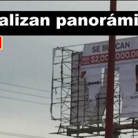 Destruyen panorámicos colocados por la PGJ en Reynosa