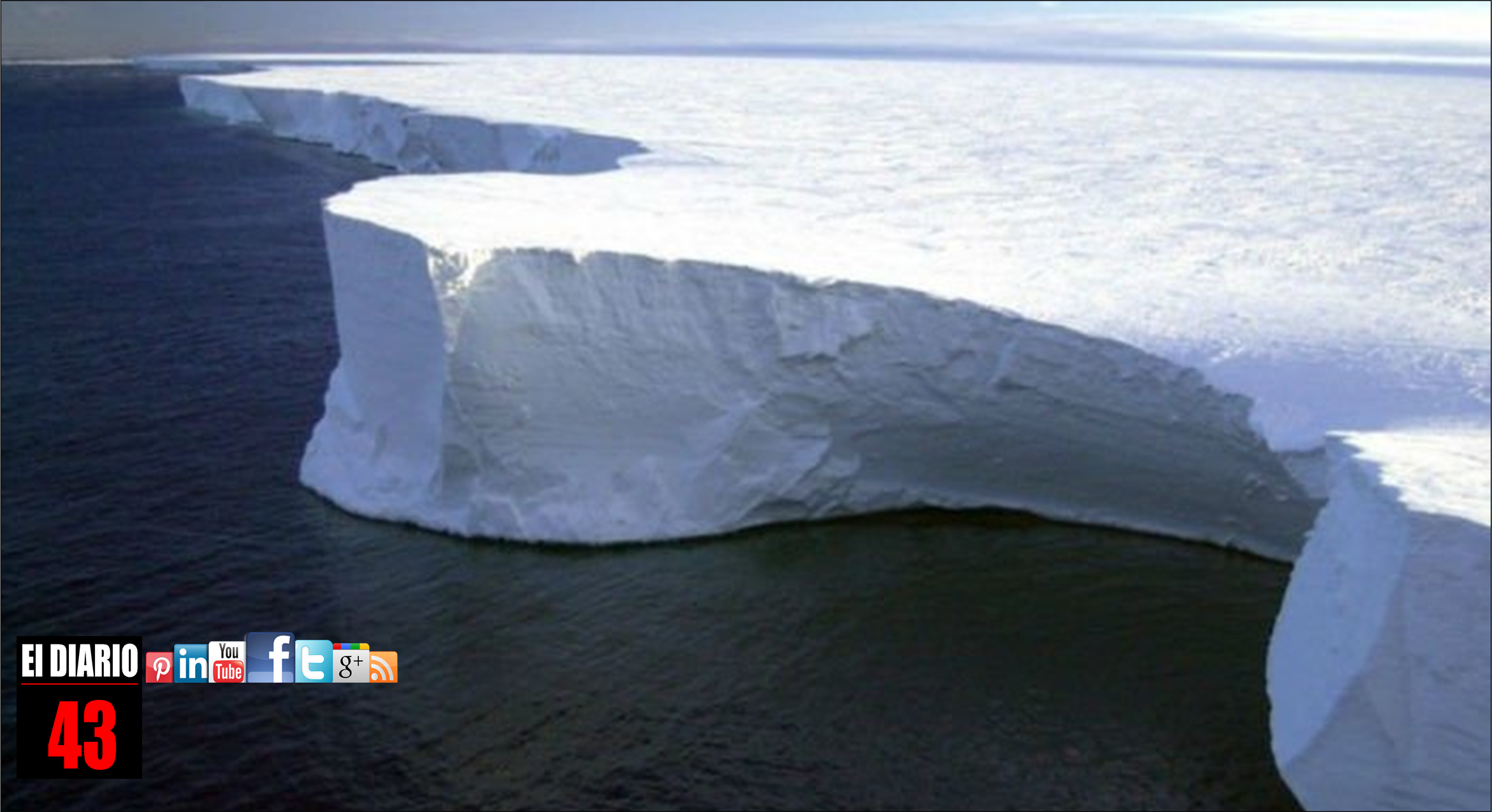 Deshielo del iceberg de la Antártida sería una catástrofe: UNAM