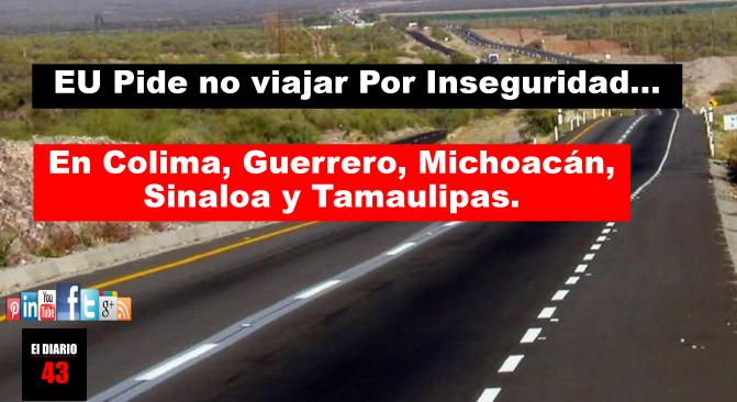 Pide EU a sus ciudadanos evitar cinco estados en México