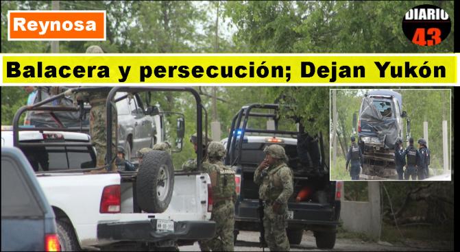 Aseguran Camioneta, tras Persecución  y Balacera en Reynosa – Río Bravo