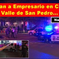 """Ejecutan al empresario Sabás Canavati, en restaurante """"El Mapache"""" del Centrito Valle..."""