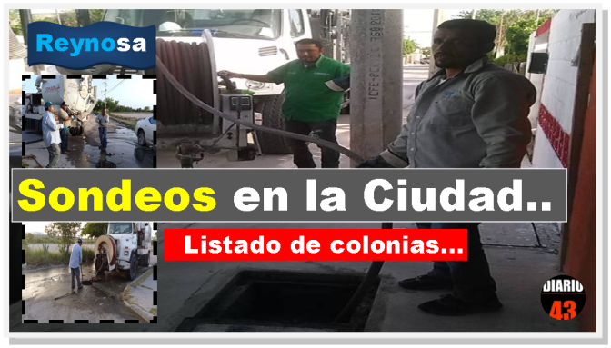 Realiza la COMAPA sondeos en líneas en Reynosa