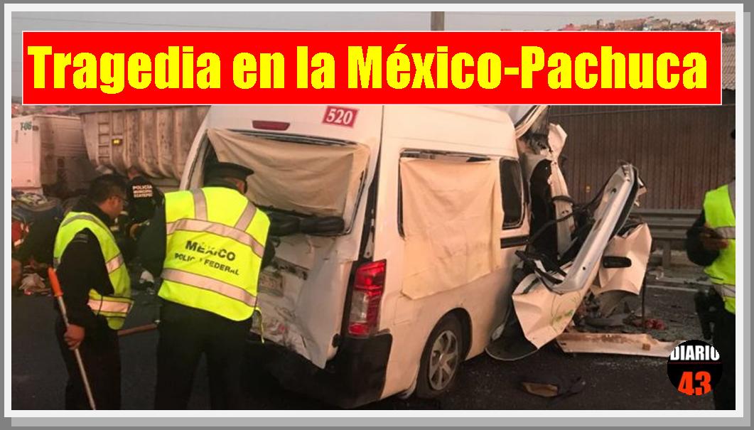 Tragedia en la México-Pachuca: 13 muertos y 9 heridos en brutal choque