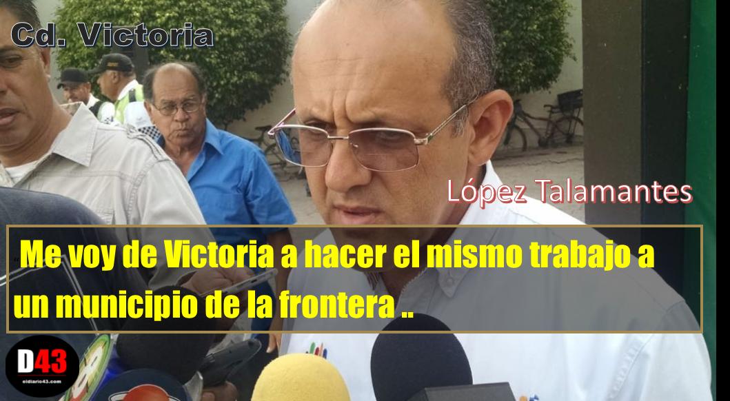 Va a la frontera Director de Tránsito Victoria, según hacer limpia..