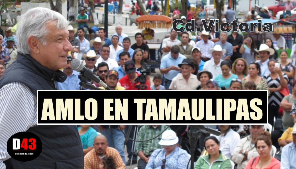 Hoy Estará AMLO en Tamaulipas