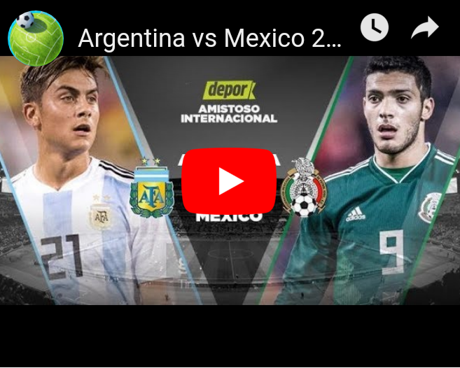"Ver ""Argentina vs Mexico 2018 EN VIVO Amistoso  HD"" en YouTube"