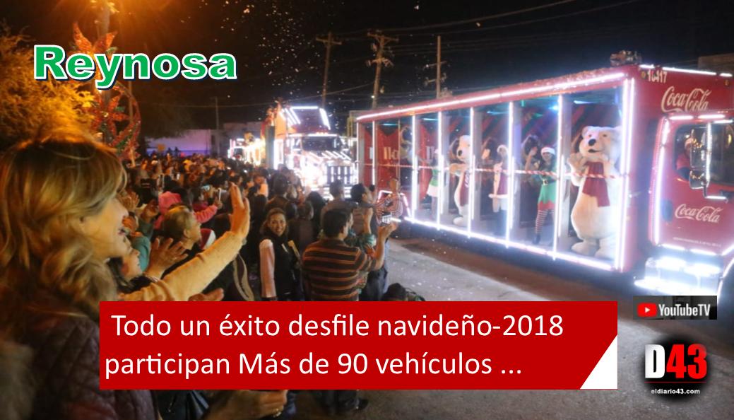 Disfrutan Familias Reynosenses el Gran Desfile Navideño 2018..