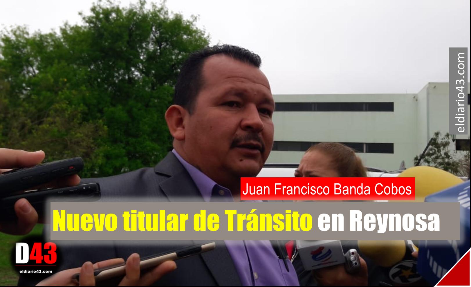 Nuevo titular de Tránsito en Reynosa
