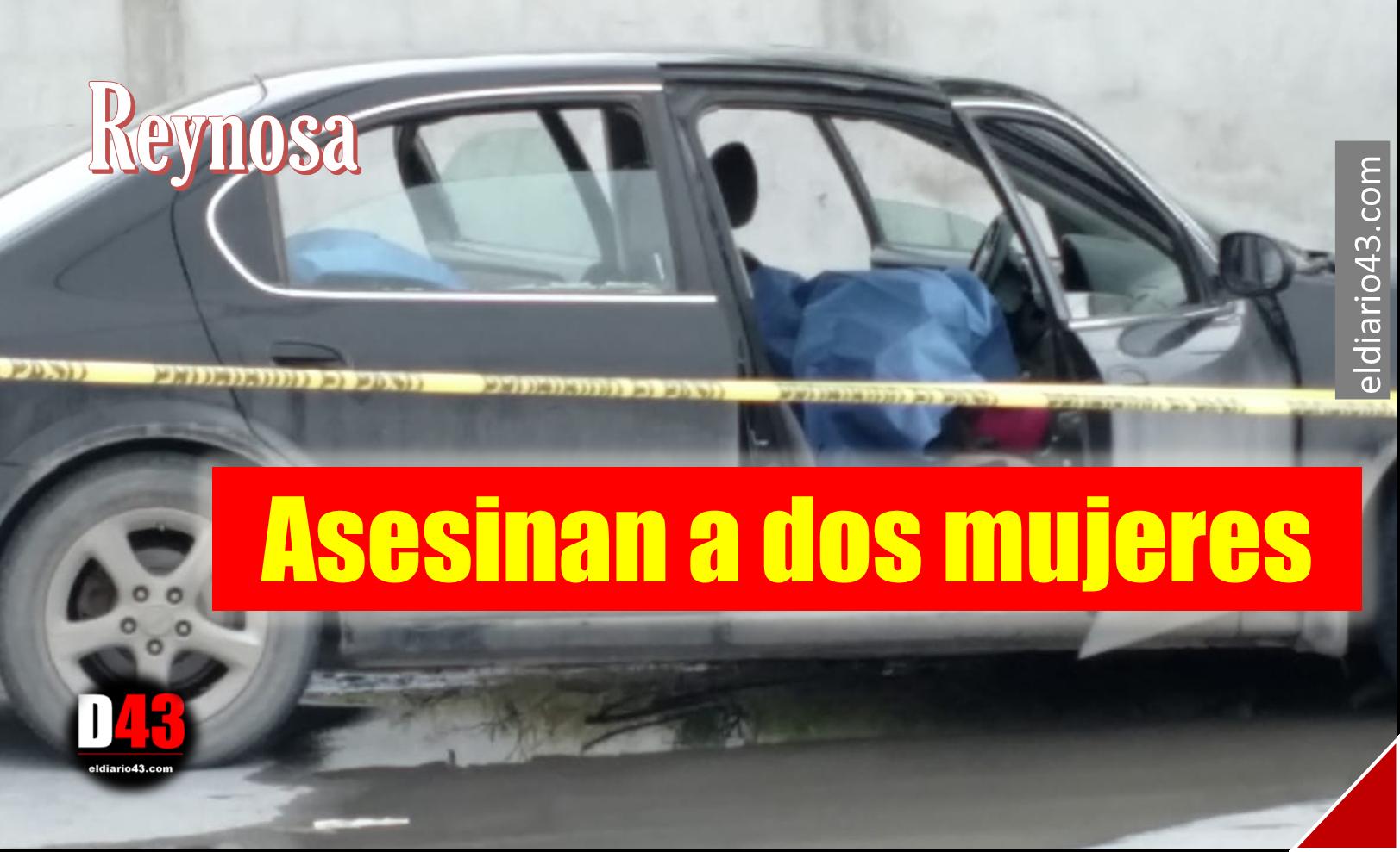 Asesinan a dos mujeres en la colonia La Laguna…