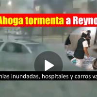 Tormenta ahoga a Reynosa