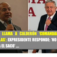 AMLO llama comandante 'Borolas' a Calderón; él le responde