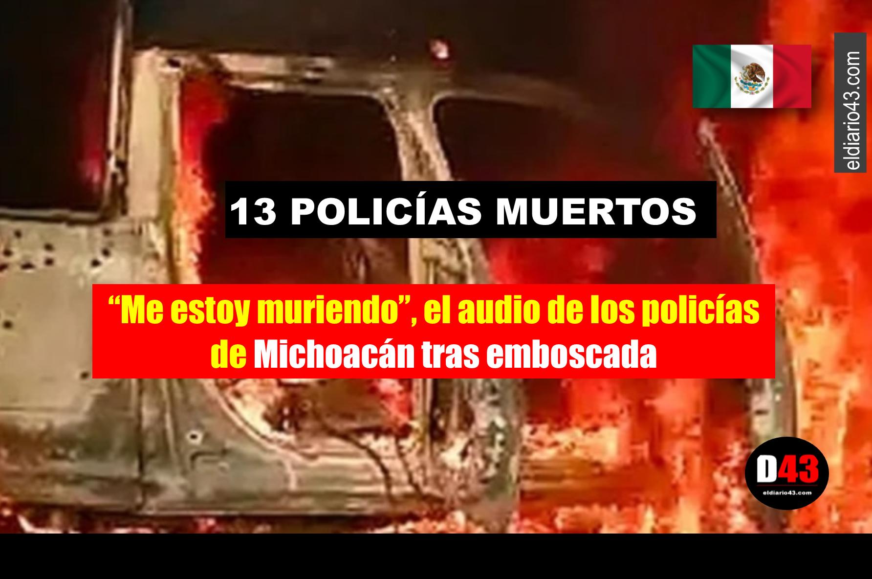 Emboscada a policías de Michoacán fue reivindicada por el CJNG