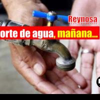 Mañana habrá suspensión del suministro de agua en Reynosa