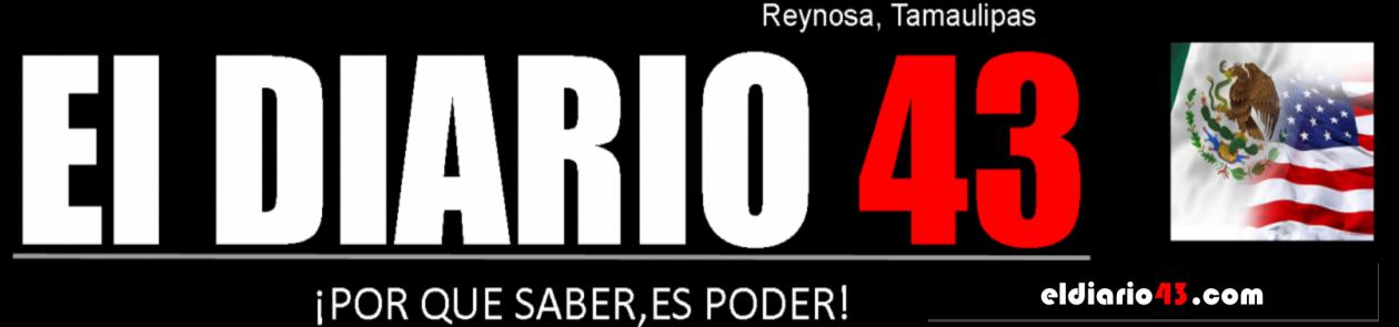 El Diario 43 de Reynosa